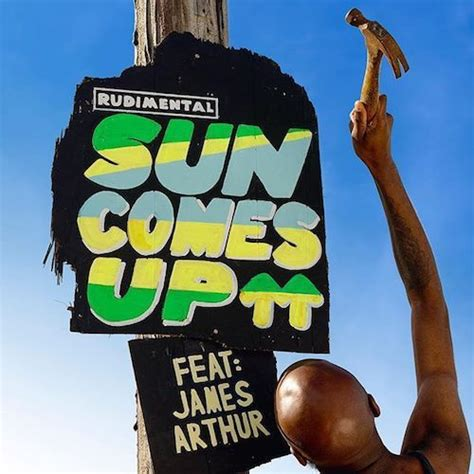 Sun Is Up rudimental sun comes up lyrics genius lyrics