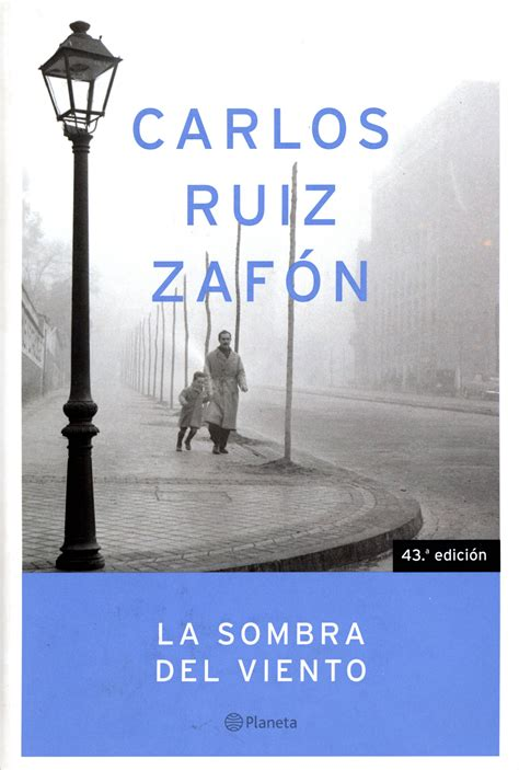 la sombra del viento b0064rax32 books of gold la sombra del viento by carlos ruiz zaf 243 n the shadow of the wind