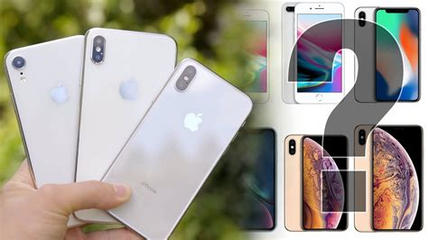 welches iphone kaufen iphone xs xs max xr x 8 oder 7 kaufberatung