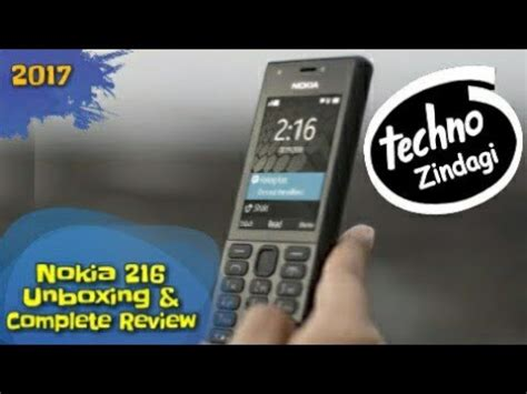 nokia 216 by complete selular nokia 216 unboxing and complete review