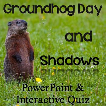 groundhog day type groundhog day shadows powerpoint with interactive quiz