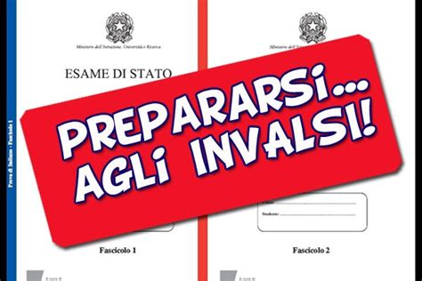 test ingresso seconda media matematica come prepararsi alle prove invalsi 2016 test e risorse