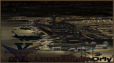 best scenery for x plane 10 x s r 012 aerosoft and xpfr take on lfpo orly x
