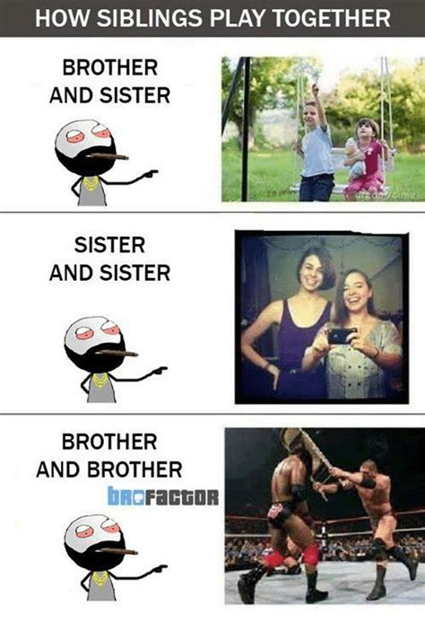 Brother And Sister Memes - 25 best memes about brother 25 best memes about annoying