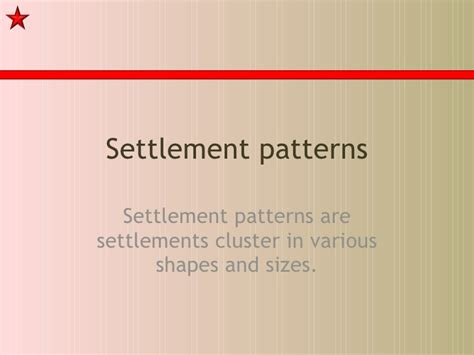 definition of pattern and types settlement patterns