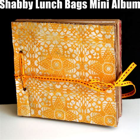 How To Make A Paper Album - how to make a recycled lunch bags mini album creativity