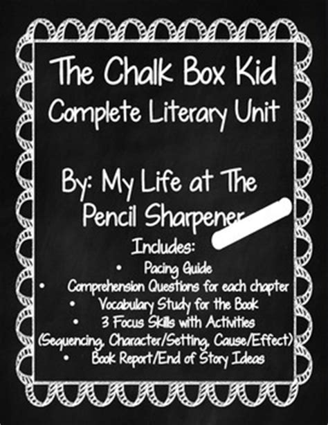 the chalk box kid a complete literary unit by my life at