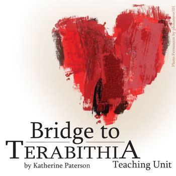 bridge to terabithia novel study guides for the teacher the bridge to terabithia unit novel study literature