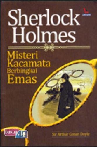 Buku Novel Kisah Sherlock bukukita sherlock misteri kacamata berbingkai emas
