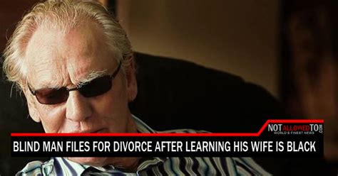 Files For Divorce blind files for divorce after he learns his is