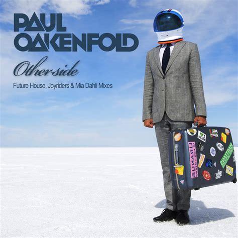 paul oakenfold otherside otherside by paul oakenfold on mp3 wav flac aiff alac