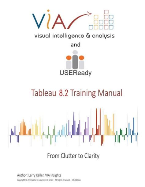 tableau tutorial ebook tableau 8 2 training manual from clutter to clarity by