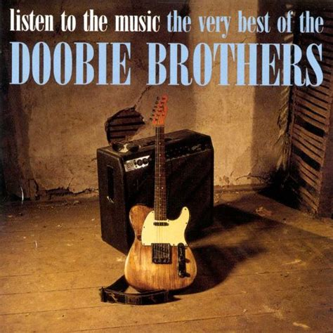 to the best song listen to the the best of the doobie brothers