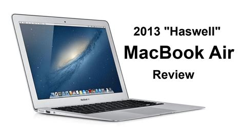 Macbook Air Haswell macbook air 2013 quot haswell quot review i7 1 7 ghz 8gb ram 256gb ssd