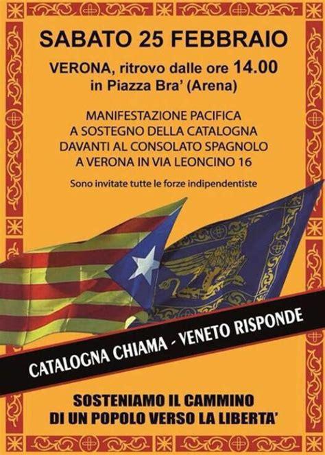 consolato spagnolo verona quot catalogna chiama veneto risponde quot indipendenza veneta