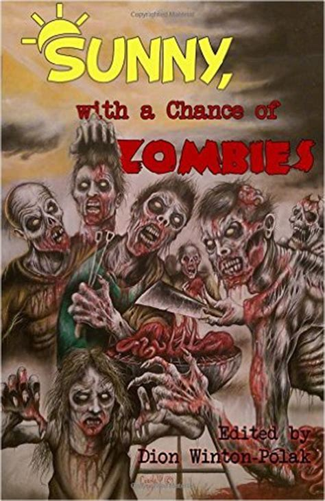 sunny   chance  zombies edited  dion winton polak  eloquent page