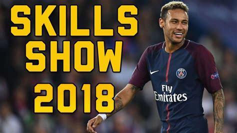neymar jr 2018 skills show hd