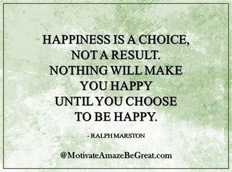 happiness is a choice you make lessons from a year among the oldest books 29 inspirational quotes about motivate amaze be great