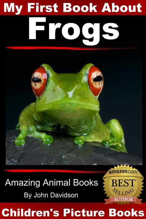 frog picture books amazing animal books frogs picture book