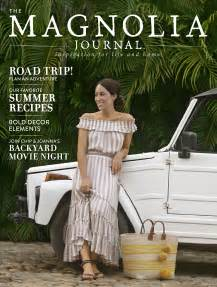 joanna gaines magazine joanna gaines reveals summer issue of magnolia journal