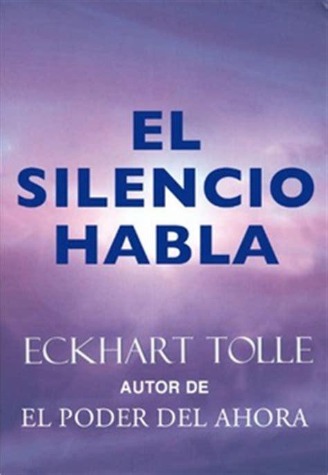 libro el silencio de la frases de quot el silencio habla quot frases libro mundi frases com