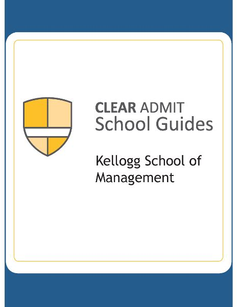 Kelllogg Mba Mckinsey by School Guide Kellogg School Of Management
