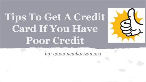 credit cards for poor credit tips to get a credit card if you poor credit