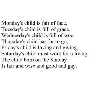 More On Monday One By Child by Monday S Child Is Fair Of Tuesday S Child Is Of