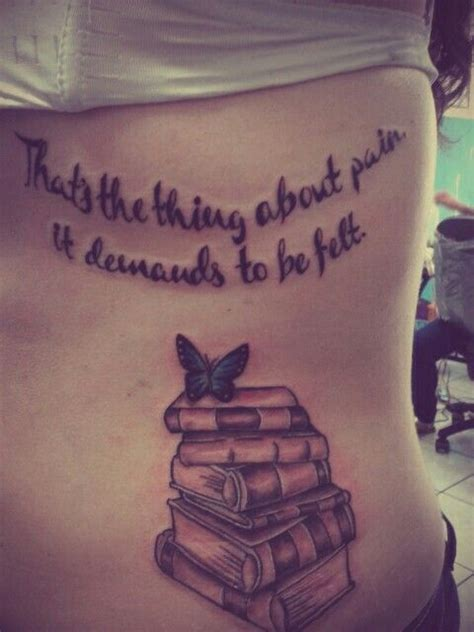 tattoos about pain quot that s the thing about it demands to be felt quot the