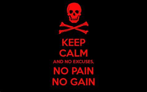 no no keep calm and no excuses no no gain poster simply