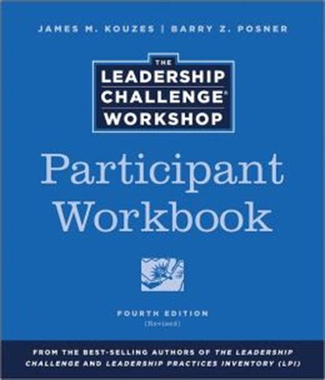 the leadership challenge workshop participant workbook by