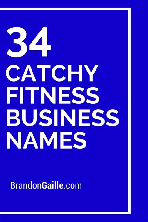 38 catchy health and wellness slogans brandongaillecom 35 cool and catchy fitness business names exercises