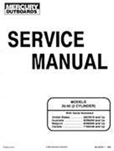 Mercury 35 40hp 2 Cylinder Outboards Service Manual Pn 90