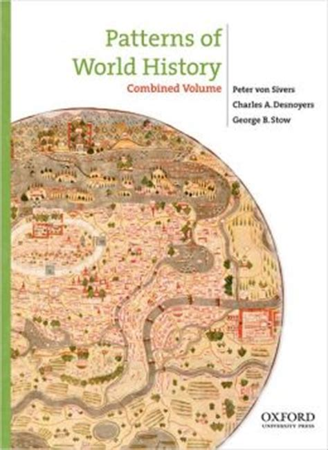 sources for patterns of world history volume one to 1600 patterns of world history combined volume edition 1 by