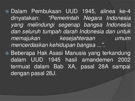 Undang Undang Dasar 1945 Hasil Amandemen Ke 4 4 perkembangan ham di indonesia