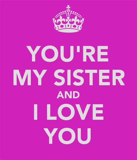 youre  sister   love youpng  calm  pinterest cute love quotes