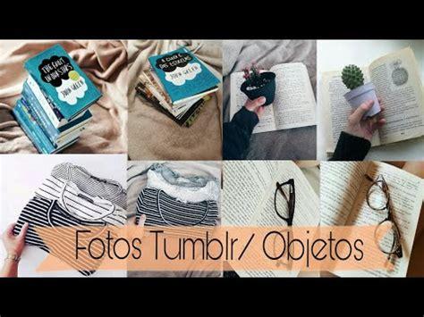 imagenes tumblr objetos imitando fotos tumblr objetos youtube