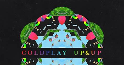 coldplay everglow lirik terjemahan up up coldplay terjemahan dan lirik lagu barat