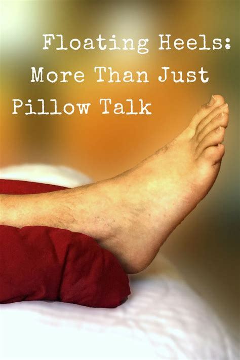 Pillow Talk Means by Floating Heels More Than Just Pillow Talk The Way You