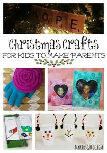 christmas crafts for kids to make parents my kids guide