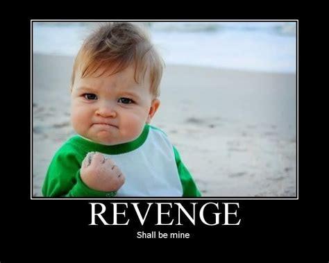 Revenge Memes - revenge baby meme