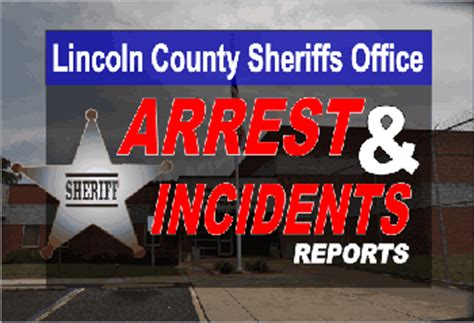 lincoln county sheriff s office arrests and incidents