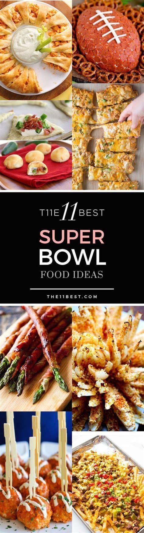 the ultimate super bowl food ideas list 165 recipes the 25 best super bowl ideas on pinterest super bowl