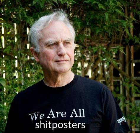 Richard Dawkins On Memes - shitposters we are all africans know your meme