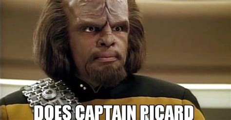 Worf Memes - annoyed with picard star trek and beyond pinterest