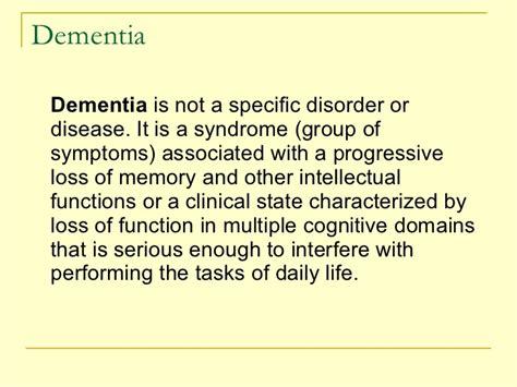 Dementia Disease Essay by Nellore Dementia Paper