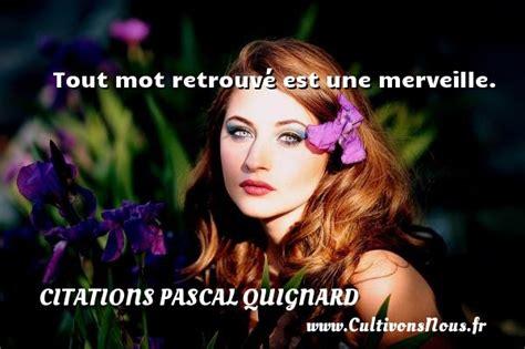 Asmodee Tout Homme Est Une Merveille by Citation Pascal Quignard Les Citations De Pascal Quignard Cultivonsnous Fr