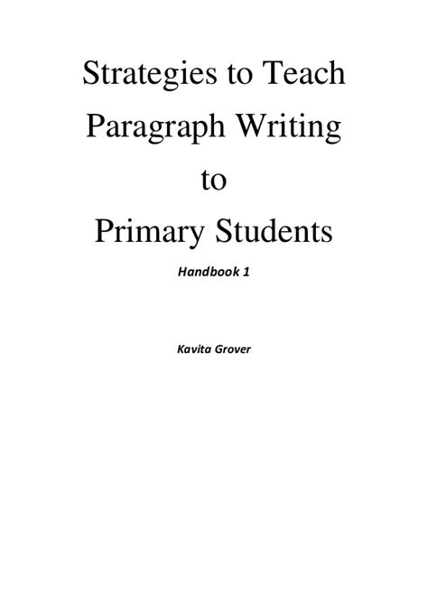 How To Teach Essay Writing To by Strategies To Teach Paragraph Writing To Primary Students Handbook 1