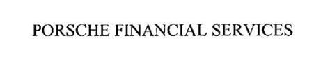 Porsche Financial Services by Porsche Financial Services Trademark Of Porsche Financial
