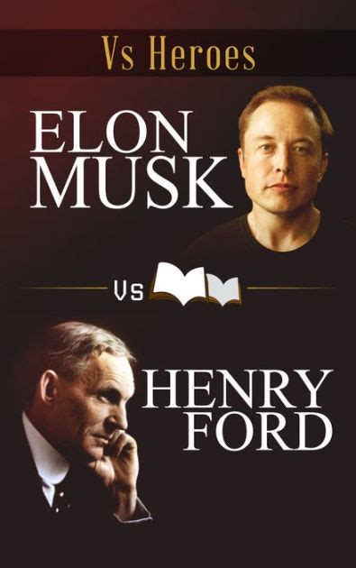 elon musk biography barnes and noble elon musk vs henry ford by jordan c miller nook book